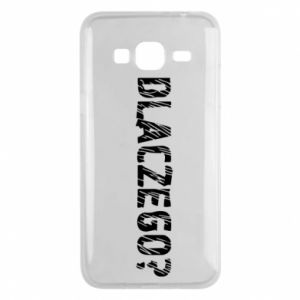 Phone case for Samsung J3 2016 Why