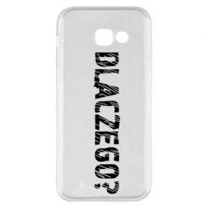 Phone case for Samsung A5 2017 Why - PrintSalon