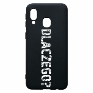 Phone case for Samsung A40 Why - PrintSalon