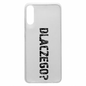 Phone case for Samsung A70 Why - PrintSalon