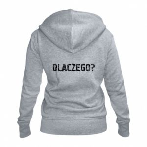 Women's zip up hoodies Why - PrintSalon
