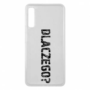 Phone case for Samsung A7 2018 Why - PrintSalon