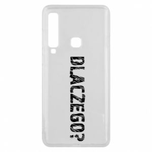 Phone case for Samsung A9 2018 Why - PrintSalon