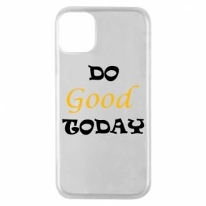 Etui na iPhone 11 Pro Do good today
