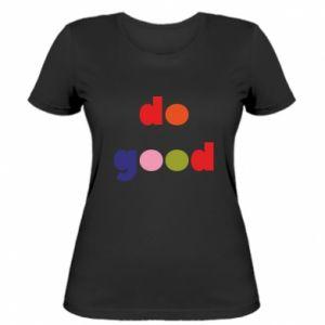 Koszulka damska Do good