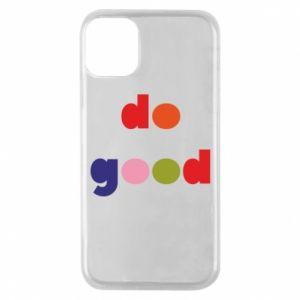 Etui na iPhone 11 Pro Do good