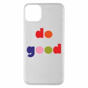 Etui na iPhone 11 Pro Max Do good