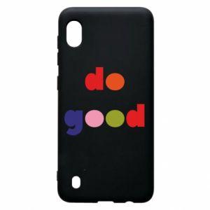 Etui na Samsung A10 Do good