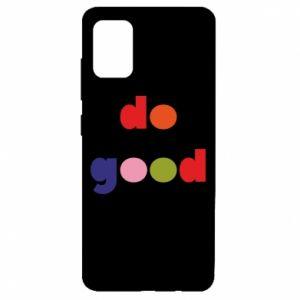 Etui na Samsung A51 Do good