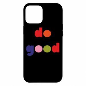 Etui na iPhone 12 Pro Max Do good