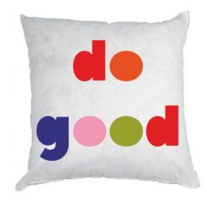 Poduszka Do good