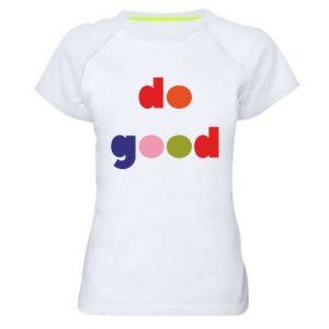 Koszulka sportowa damska Do good