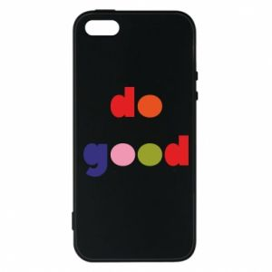 Etui na iPhone 5/5S/SE Do good