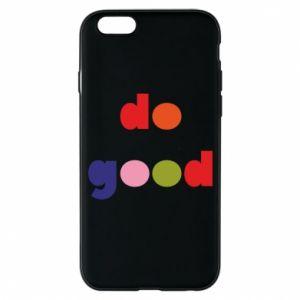 Etui na iPhone 6/6S Do good