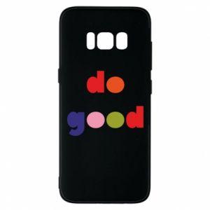 Etui na Samsung S8 Do good