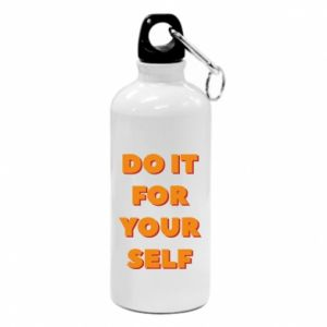 Water bottle Do it for yourself