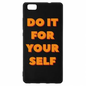 Huawei P8 Lite Case Do it for yourself