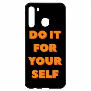 Samsung A21 Case Do it for yourself
