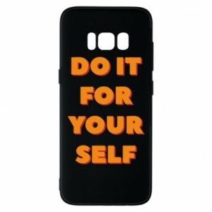 Etui na Samsung S8 Do it for yourself
