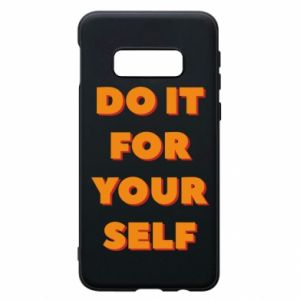 Etui na Samsung S10e Do it for yourself