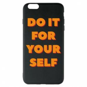 Etui na iPhone 6 Plus/6S Plus Do it for yourself