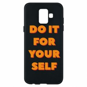 Etui na Samsung A6 2018 Do it for yourself