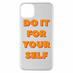 Etui na iPhone 11 Pro Max Do it for yourself