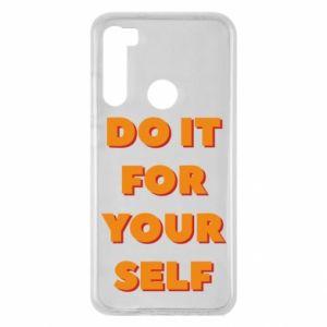 Xiaomi Redmi Note 8 Case Do it for yourself