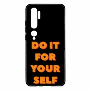 Xiaomi Mi Note 10 Case Do it for yourself