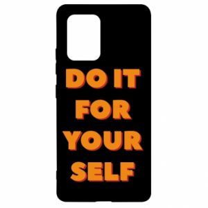 Samsung S10 Lite Case Do it for yourself