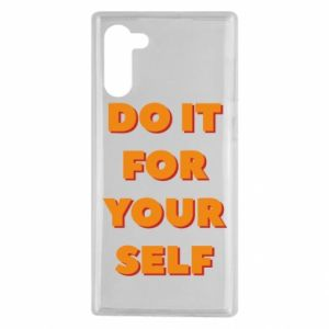 Samsung Note 10 Case Do it for yourself