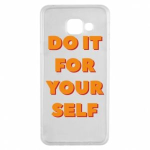 Samsung A3 2016 Case Do it for yourself
