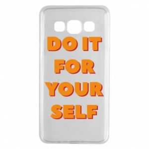 Samsung A3 2015 Case Do it for yourself