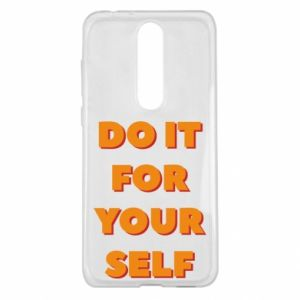 Nokia 5.1 Plus Case Do it for yourself