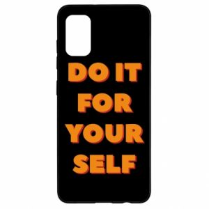 Samsung A41 Case Do it for yourself