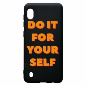 Samsung A10 Case Do it for yourself
