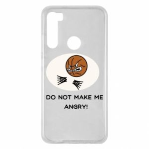 Xiaomi Redmi Note 8 Case Do not make me angry!