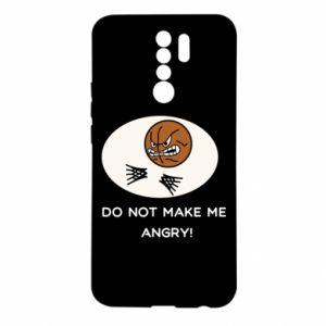 Xiaomi Redmi 9 Case Do not make me angry!