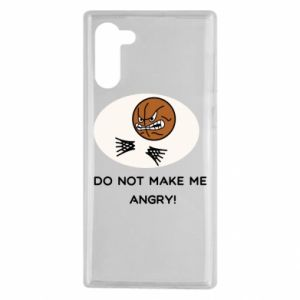 Samsung Note 10 Case Do not make me angry!