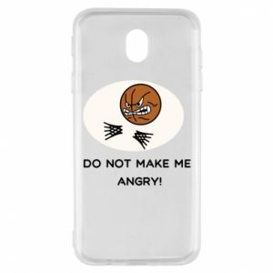 Samsung J7 2017 Case Do not make me angry!