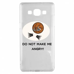 Samsung A5 2015 Case Do not make me angry!