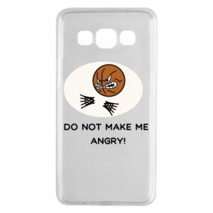 Samsung A3 2015 Case Do not make me angry!
