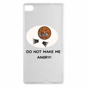 Huawei P8 Case Do not make me angry!