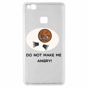 Huawei P9 Lite Case Do not make me angry!