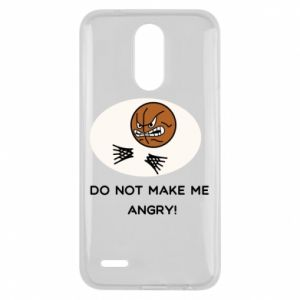 Lg K10 2017 Case Do not make me angry!