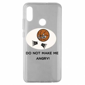 Huawei Honor 10 Lite Case Do not make me angry!