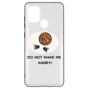 Samsung A21s Case Do not make me angry!