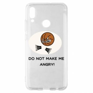 Huawei P Smart 2019 Case Do not make me angry!