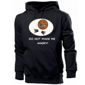 Men's hoodie Do not make me angry!