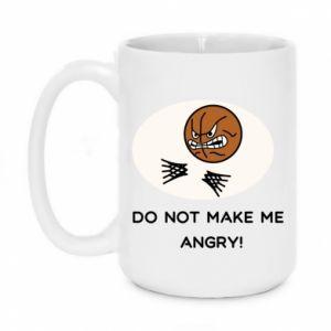 Kubek 450ml Do not make me angry!